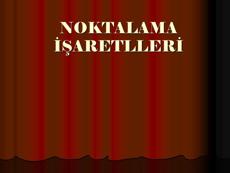 NOKTALAMA İŞARETLLERİ