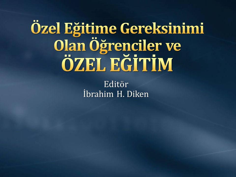 Editör İbrahim H. Diken