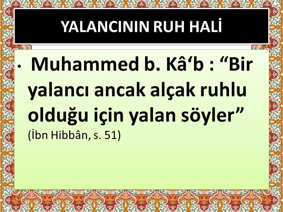 YALANCININ RUH HALİ Muhammed b.