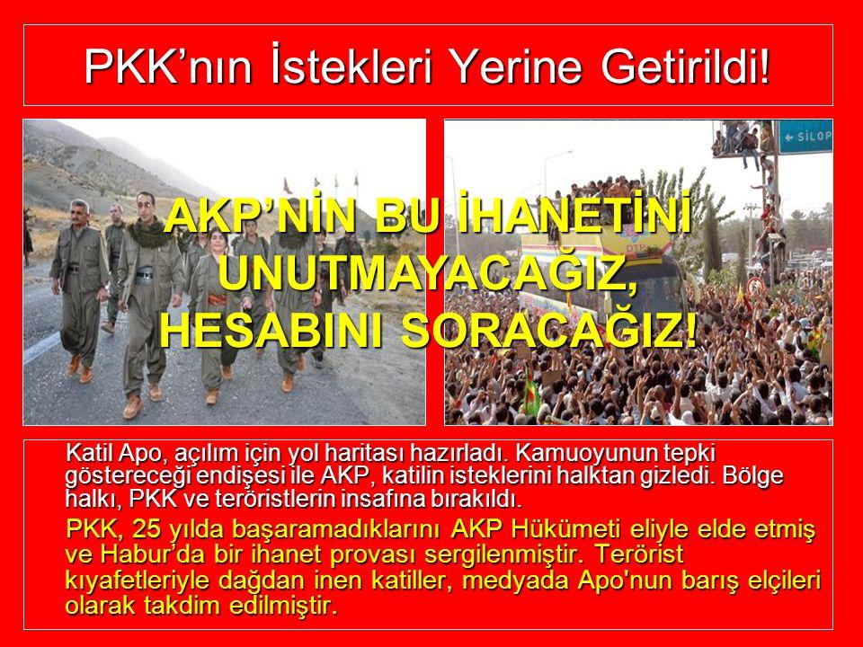 PKK'nın İstekleri Yerine Getirildi! Katil Apo, açılım için yol haritası hazırladı. Kamuoyunun tepki göstereceği endişesi ile AKP, katilin isteklerini