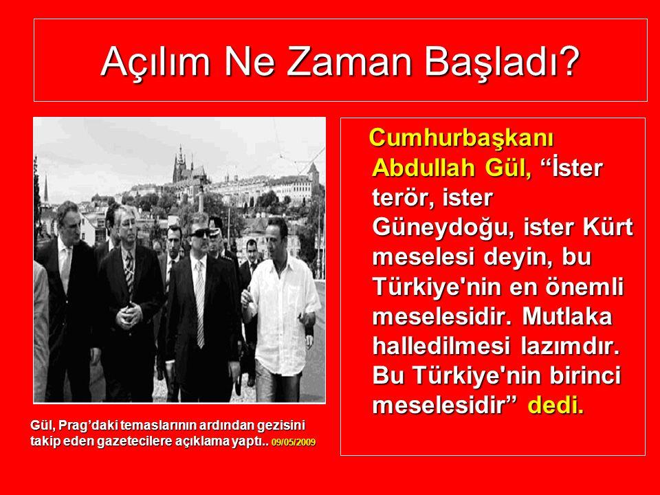 Cumhurbaşkanı Gül'ün Konuşması, Açılımın Başladığının İlk İşaretidir.
