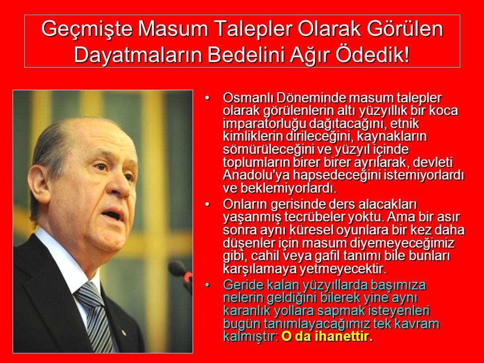 Geçmişte Masum Talepler Olarak Görülen Dayatmaların Bedelini Ağır Ödedik! Osmanlı Döneminde masum talepler olarak görülenlerin altı yüzyıllık bir koca