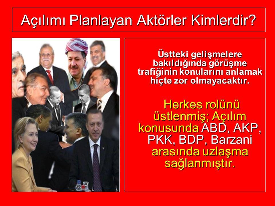PKK VE AKP NİN SİYASİ HEDEF VE TALEPLERİ ÖRTÜŞÜYOR.