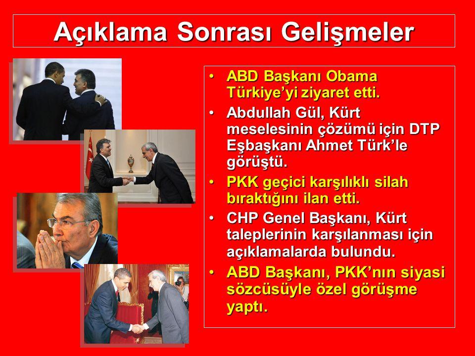 Açıklama Sonrası Gelişmeler ABD Başkanı Obama Türkiye'yi ziyaret etti.ABD Başkanı Obama Türkiye'yi ziyaret etti. Abdullah Gül, Kürt meselesinin çözümü