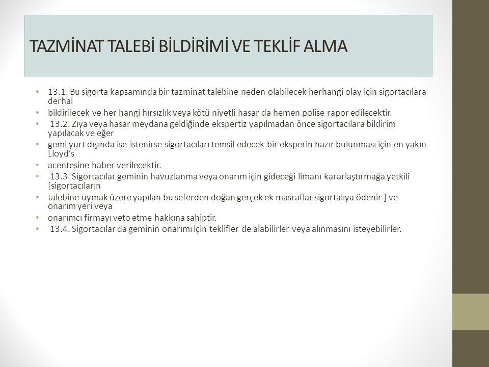 TAZMİNAT TALEBİ BİLDİRİMİ VE TEKLİF ALMA 13.1.
