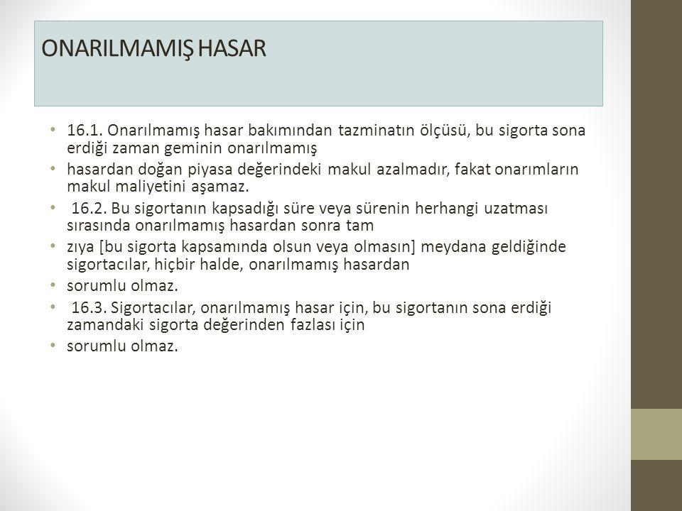 ONARILMAMIŞ HASAR 16.1.