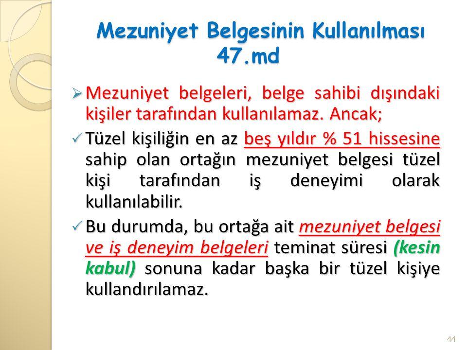 Mezuniyet Belgesinin Kullanılması 47.md Mezuniyet Belgesinin Kullanılması 47.md  Mezuniyet belgeleri, belge sahibi dışındaki kişiler tarafından kullanılamaz.
