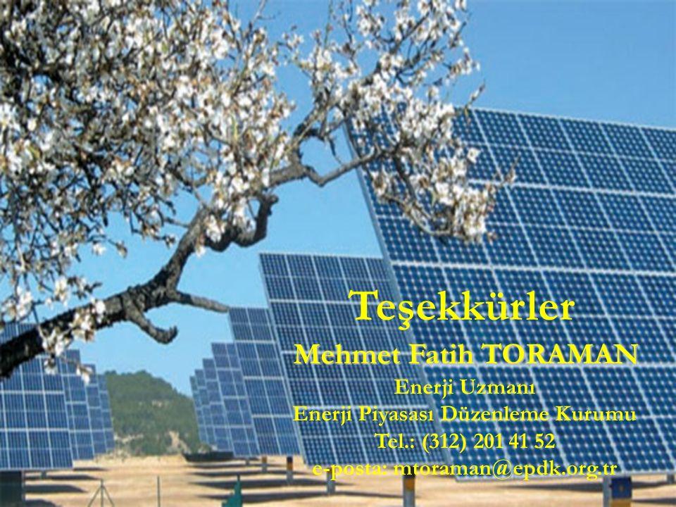 Mehmet Fatih TORAMAN Teşekkürler Mehmet Fatih TORAMAN Enerji Uzmanı Enerji Piyasası Düzenleme Kurumu Tel.: (312) 201 41 52 e-posta: mtoraman@epdk.org.