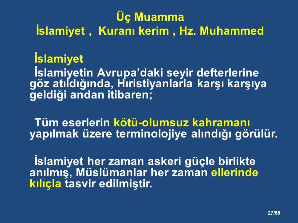 27/66 Üç Muamma İslamiyet, Kuranı kerim, Hz.