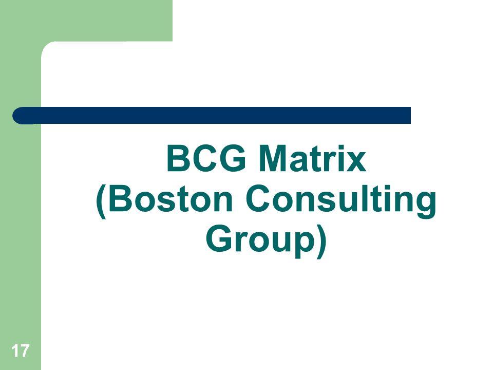 17 BCG Matrix (Boston Consulting Group)