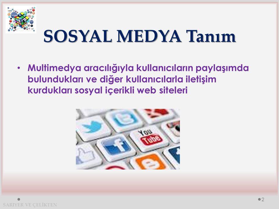 SOSYAL MEDYA- Literatür TANIMYAZAR Katılımcılarının çevrimiçi ortamlarda kendilerini ifade etme, iletişime geçme, gruplara katılma ve bu ortamlara fikir, yorum ve yayınlarıyla katkıda bulunma imkânı sağlayan sosyal içerikli web siteleri Köksal ve Özdemir, 2013 Kullanıcıların diğer kullanıcılarla kendi profillerini paylaştıkları sanal ortamHughes vd., 2012 Kullanıcılarına karşılıklı paylaşım olanağı sağlayan ve internet içerisinde geniş bir alana sahip ağlara verilen genel bir kavram Oğuz, 2012 Bireylerin internet üzerinden yer ve zaman sınırlaması olmaksızın fikirlerini ve görüşlerini belirtmelerine olanak sağlayan, internetin sunduğu multimedya özelliklerini sınırsız bir şekilde kullanım imkânı tanıyan, aynı zamanda başka bireyler ile karşılıklı görüş alışverişine ve paylaşıma dayalı bir interaktif ortamın varlığını hayata geçiren bir geniş tabanlı platform Bulunmaz, 2011 Web 2.0 teknolojileri üzerine kurulan, daha derin sosyal etkileşime, topluluk oluşumuna ve işbirliği projelerini başarmaya imkan sağlayan web siteleri Akar, 2011 İnsanların sosyalleşme, kaçış, bilgilenme, eğlenme, iletişim, vakit geçirme gibi isteklerine etkileşim boyutuyla cevap veren, günümüzde insanları en hızlı ve en fazla kuşatan, kişiselleşebildiği oranda da gelecek vadeden bir araç Hazar, 2011 İçeriği kullanıcılar tarafından oluşturulan ve paylaşılan sanal topluluklarKim vd., 2010 İnsanların toplumsal olmak için kullandıkları bir ortamSafko, 2010 SARIYER VE ÇELİKTEN