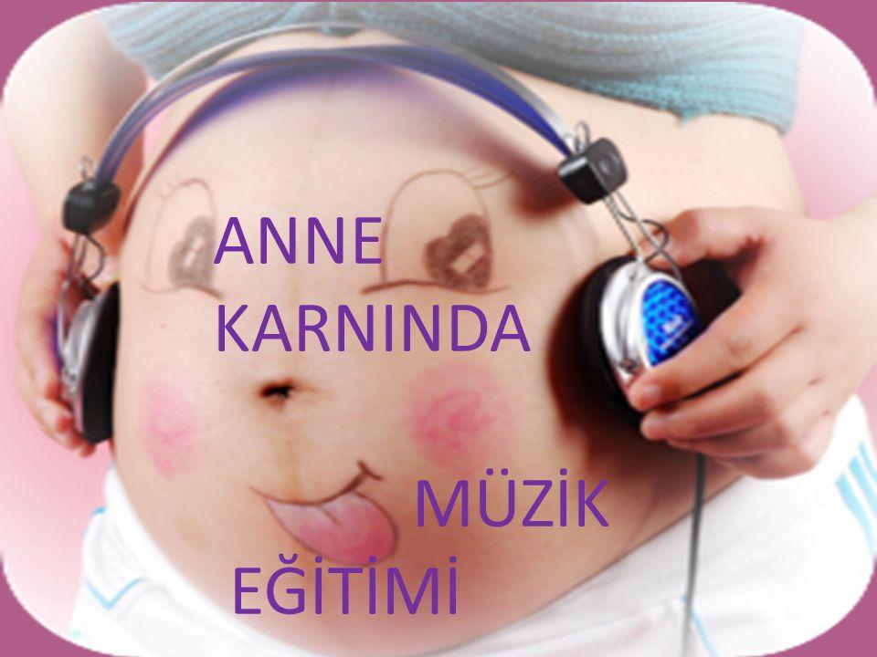 3.Müziğin Fiziksel Gelişime Etkisi Müzik dinleyen bebekler bazı şarkılarda hareketlenirler.