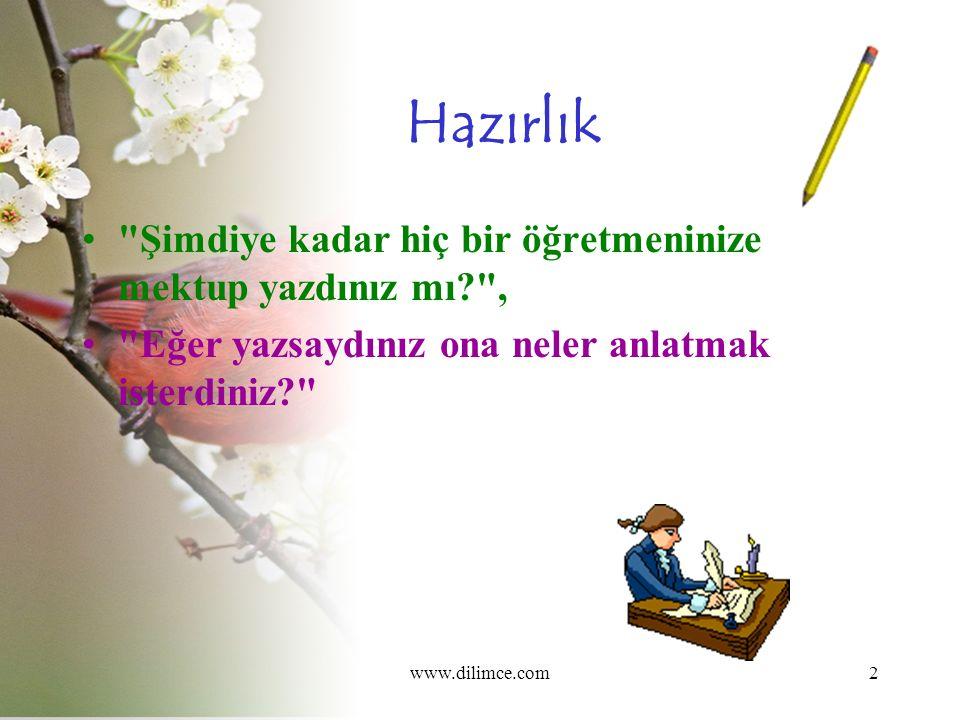 www.dilimce.com13 2.Etkinlik Aşağıdaki cümleler metinden alınmıştır.