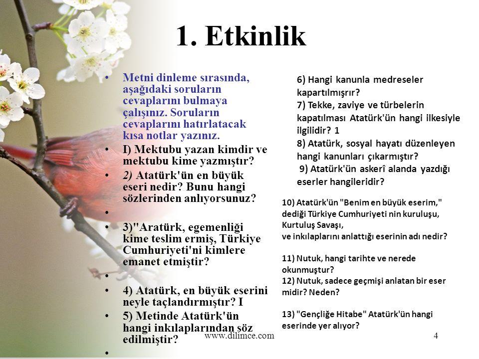 www.dilimce.com15 6.Hangi kanunla medreseler kapatılmıştır.