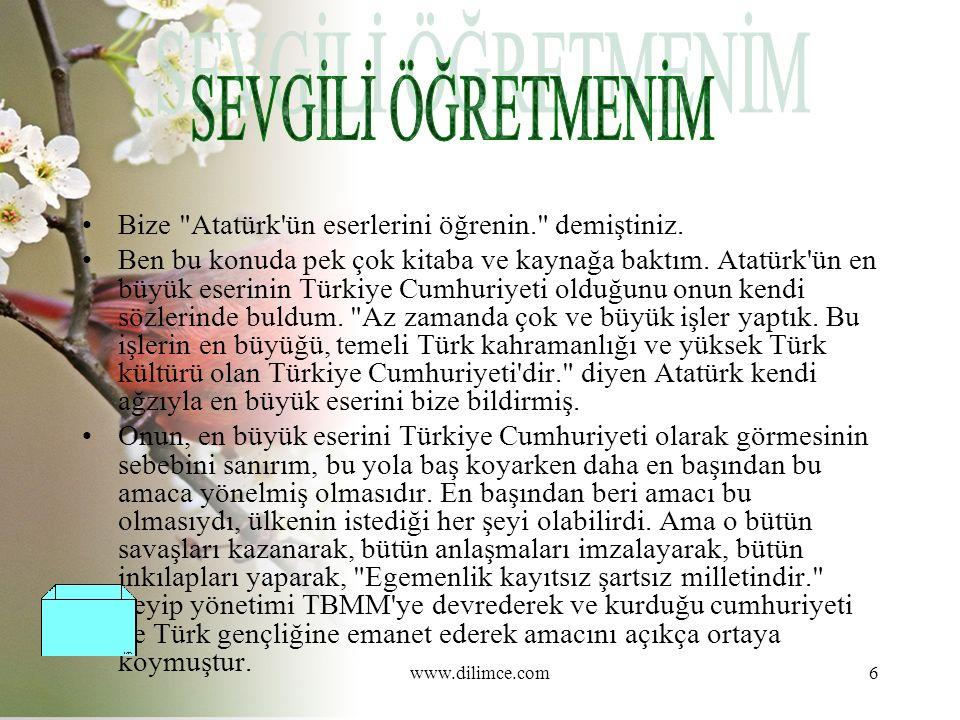 www.dilimce.com17 3.Etkinlik - I) Aşağıda Atatürk ün Gençliğe Hitabesi verilmiştir.