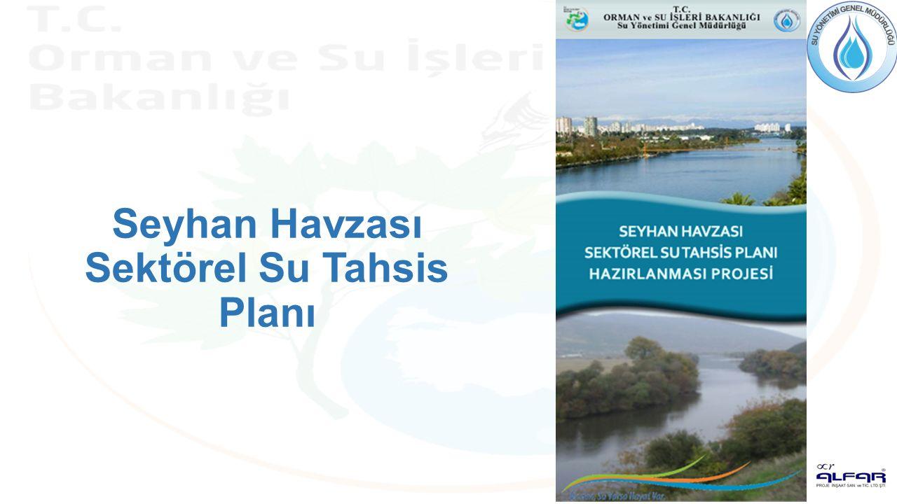 Seyhan Havzası Sektörel Su Tahsis Planı