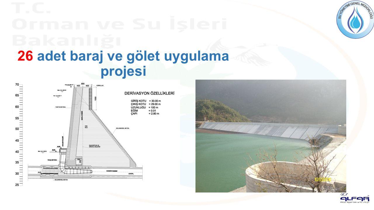26 adet baraj ve gölet uygulama projesi