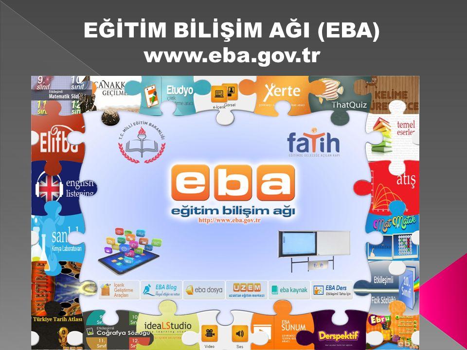EĞİTİM BİLİŞİM AĞI (EBA) www.eba.gov.tr