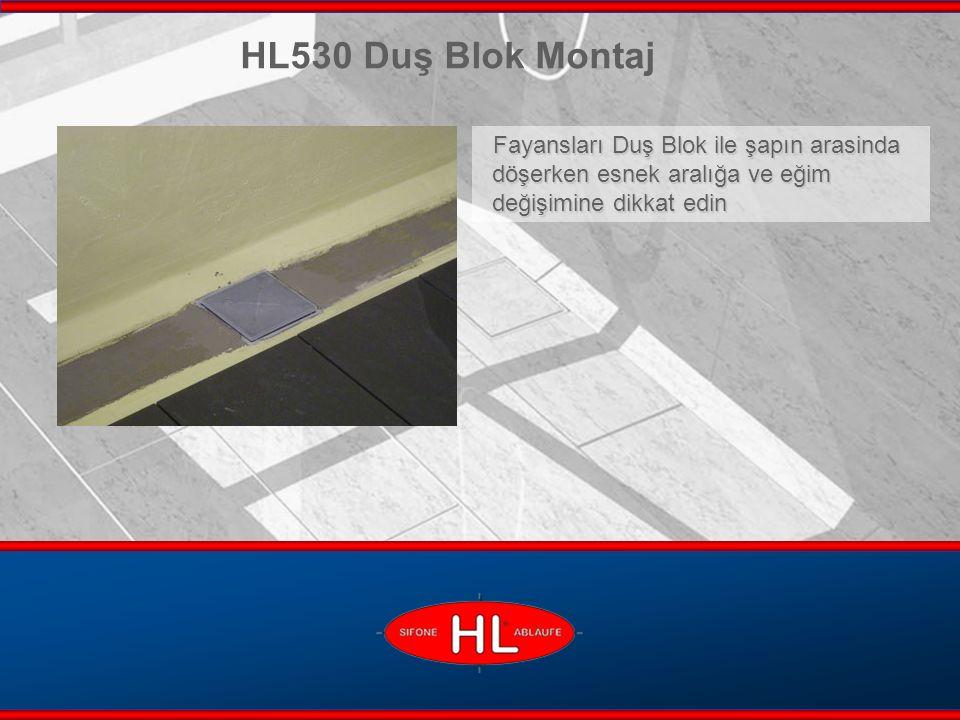 www.hutterer-lechner.com Fayansları Duş Blok ile şapın arasinda döşerken esnek aralığa ve eğim değişimine dikkat edin HL530 Duş Blok Montaj