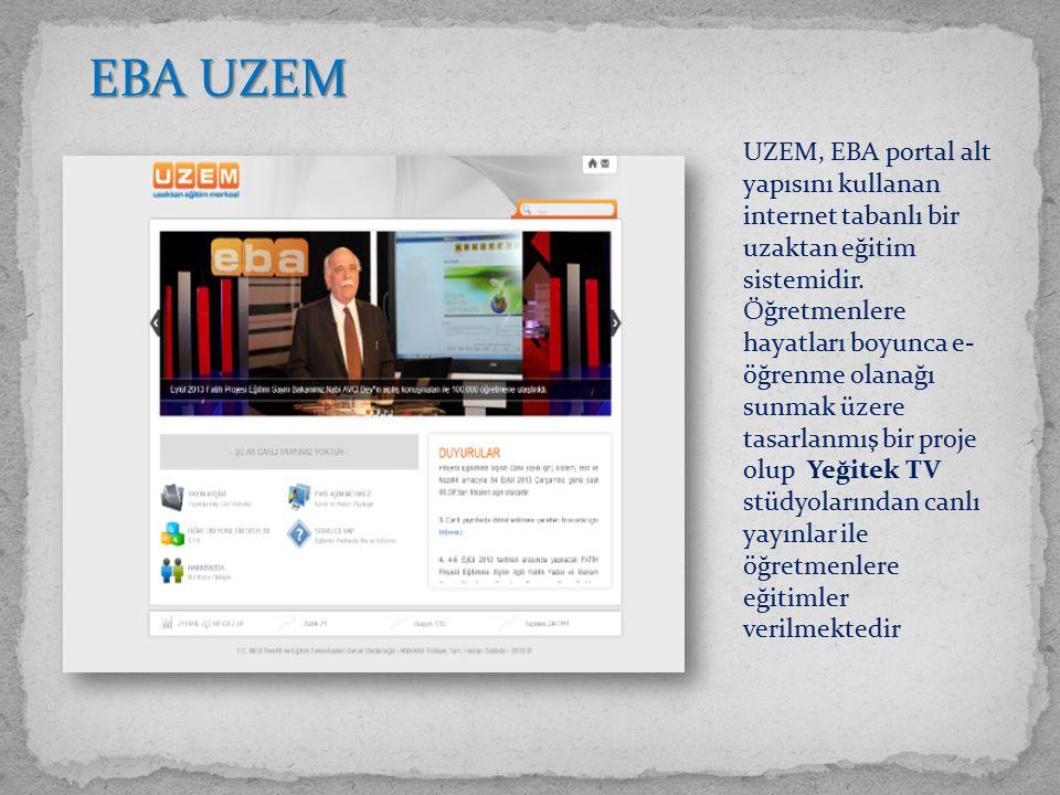UZEM, EBA portal alt yapısını kullanan internet tabanlı bir uzaktan eğitim sistemidir.