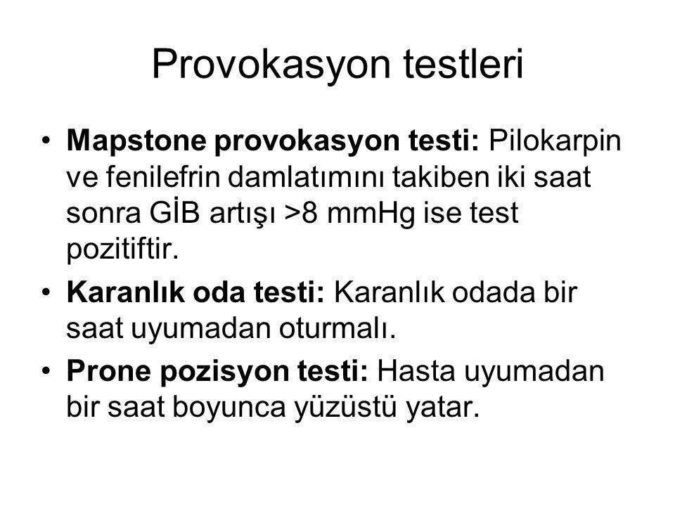 Provokasyon testleri Mapstone provokasyon testi: Pilokarpin ve fenilefrin damlatımını takiben iki saat sonra GİB artışı >8 mmHg ise test pozitiftir.
