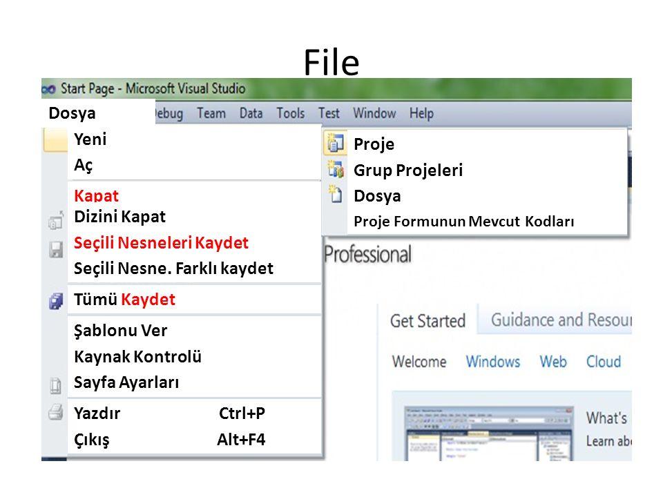 File Tümü Kaydet Şablonu Ver Kaynak Kontrolü Sayfa Ayarları Yazdır Ctrl+P Çıkış Alt+F4 Seçili Nesne.
