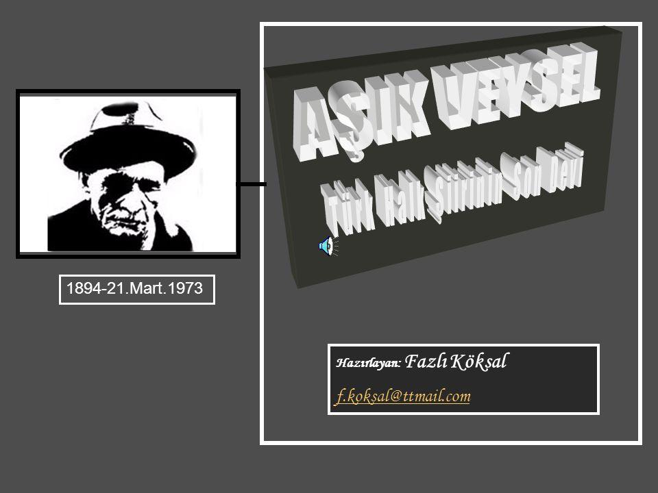 Hazırlayan: Fazlı Köksal f.koksal@ttmail.com 1894-21.Mart.1973