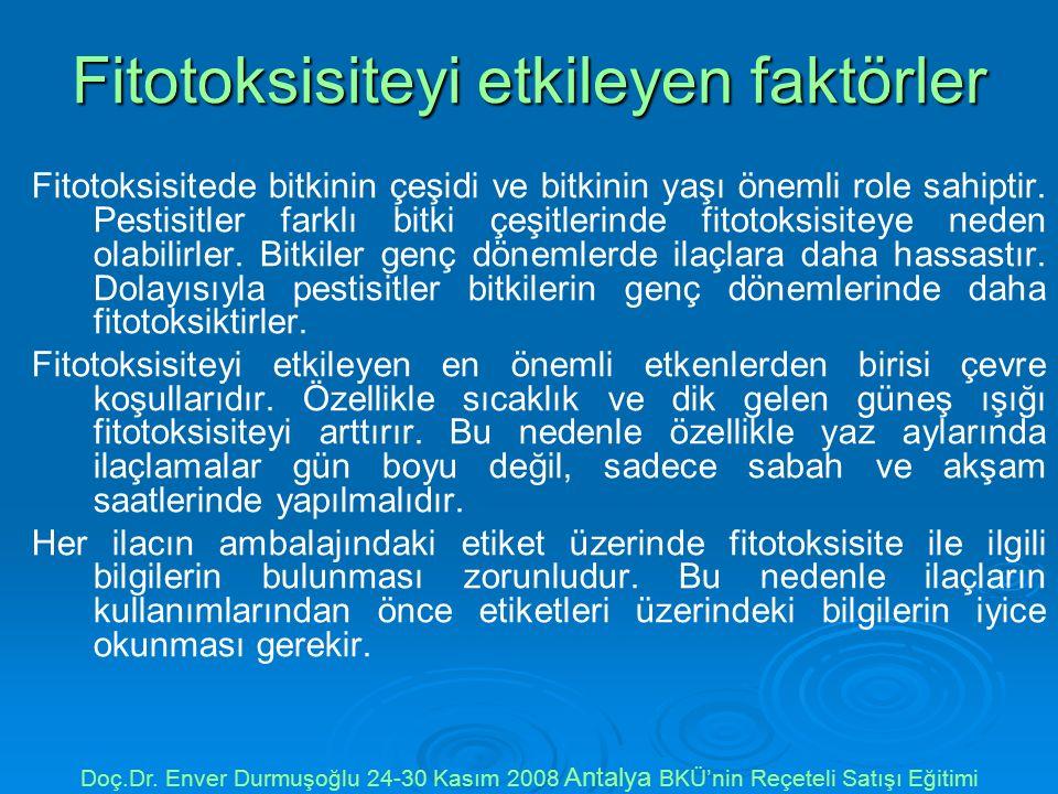 Fitotoksisiteyi etkileyen faktörler Fitotoksisitede bitkinin çeşidi ve bitkinin yaşı önemli role sahiptir.