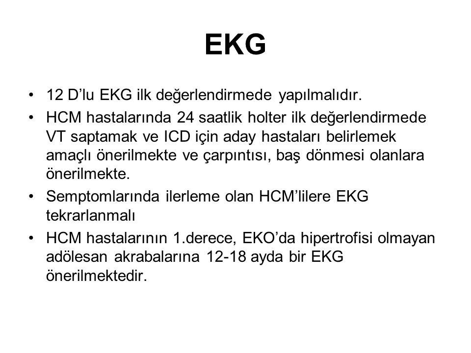 EKG 12 D'lu EKG ilk değerlendirmede yapılmalıdır.