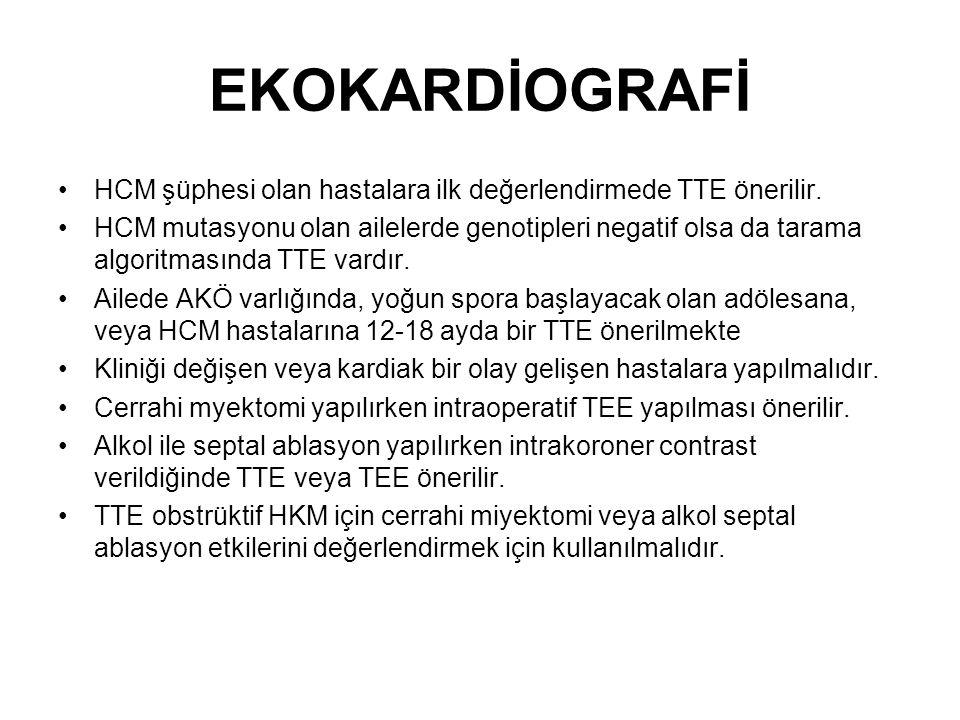 EKOKARDİOGRAFİ HCM şüphesi olan hastalara ilk değerlendirmede TTE önerilir.