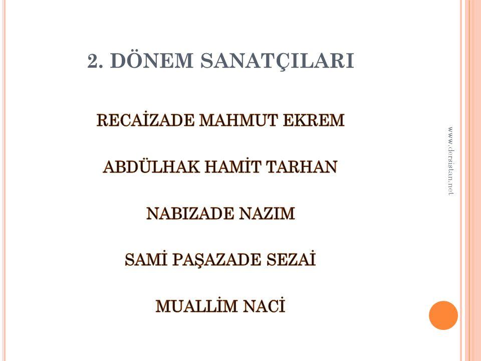 2. DÖNEM SANATÇILARI www.dersistan.net