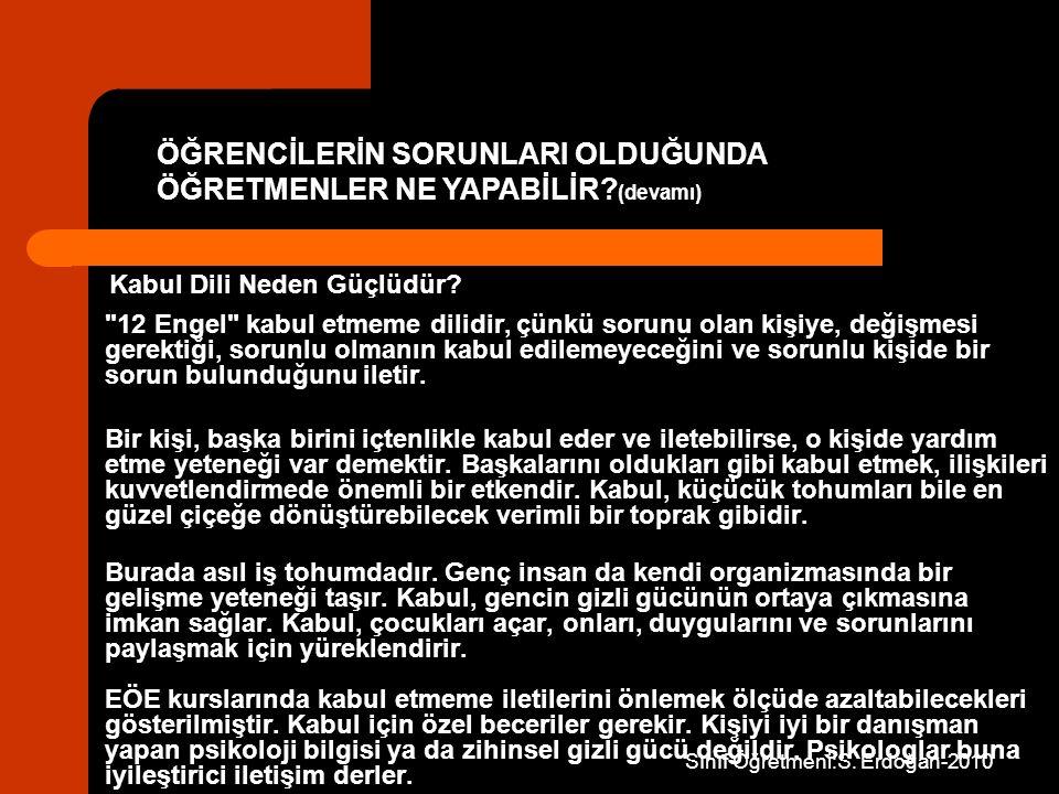 Sınıf Öğretmeni:S. Erdoğan-2010 Kabul Dili Neden Güçlüdür.