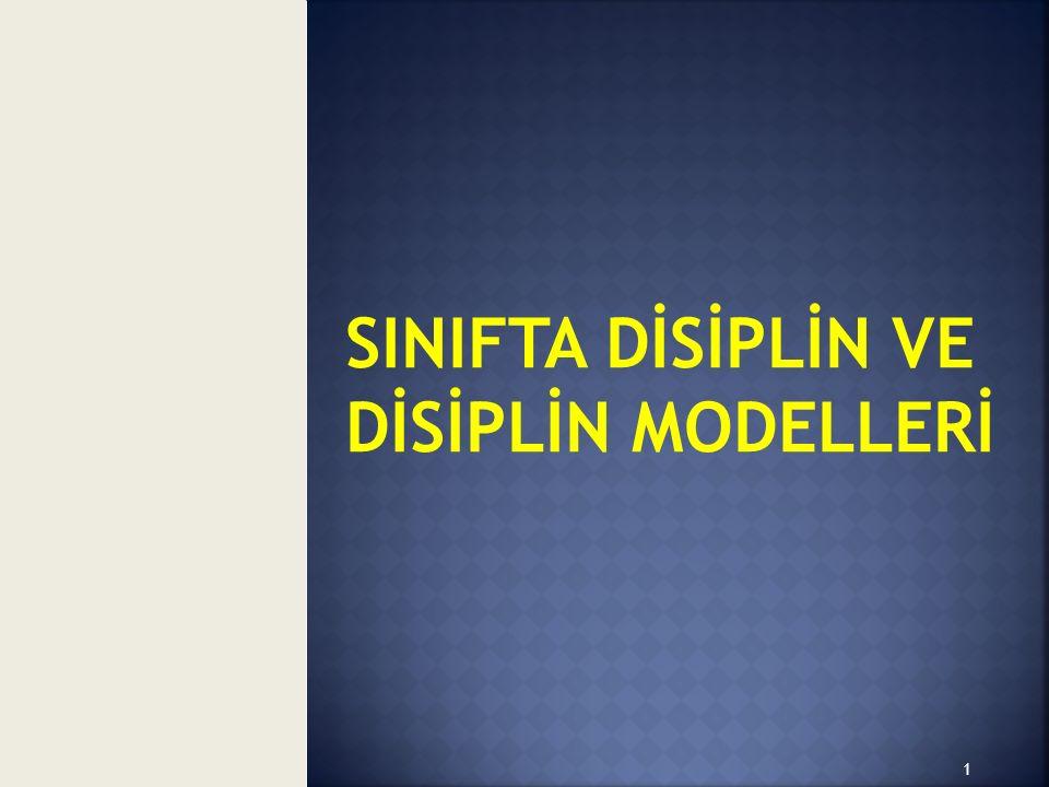 SINIFTA DİSİPLİN VE DİSİPLİN MODELLERİ 1