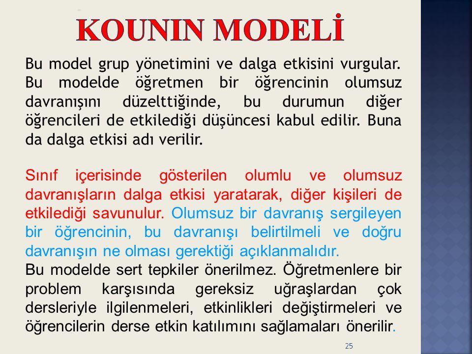 Bu model grup yönetimini ve dalga etkisini vurgular. Bu modelde öğretmen bir öğrencinin olumsuz davranışını düzelttiğinde, bu durumun diğer öğrenciler