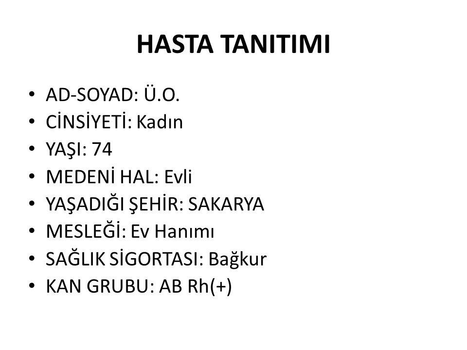 HASTA TANITIMI AD-SOYAD: Ü.O.