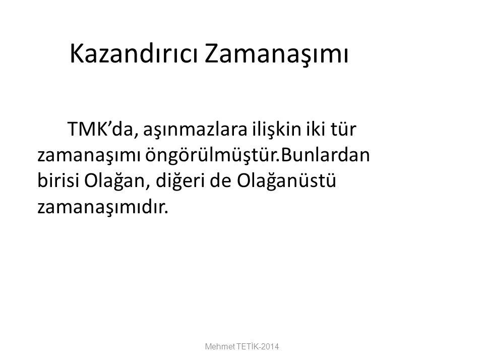 Kazandırıcı Zamanaşımı TMK'da, aşınmazlara ilişkin iki tür zamanaşımı öngörülmüştür.Bunlardan birisi Olağan, diğeri de Olağanüstü zamanaşımıdır.