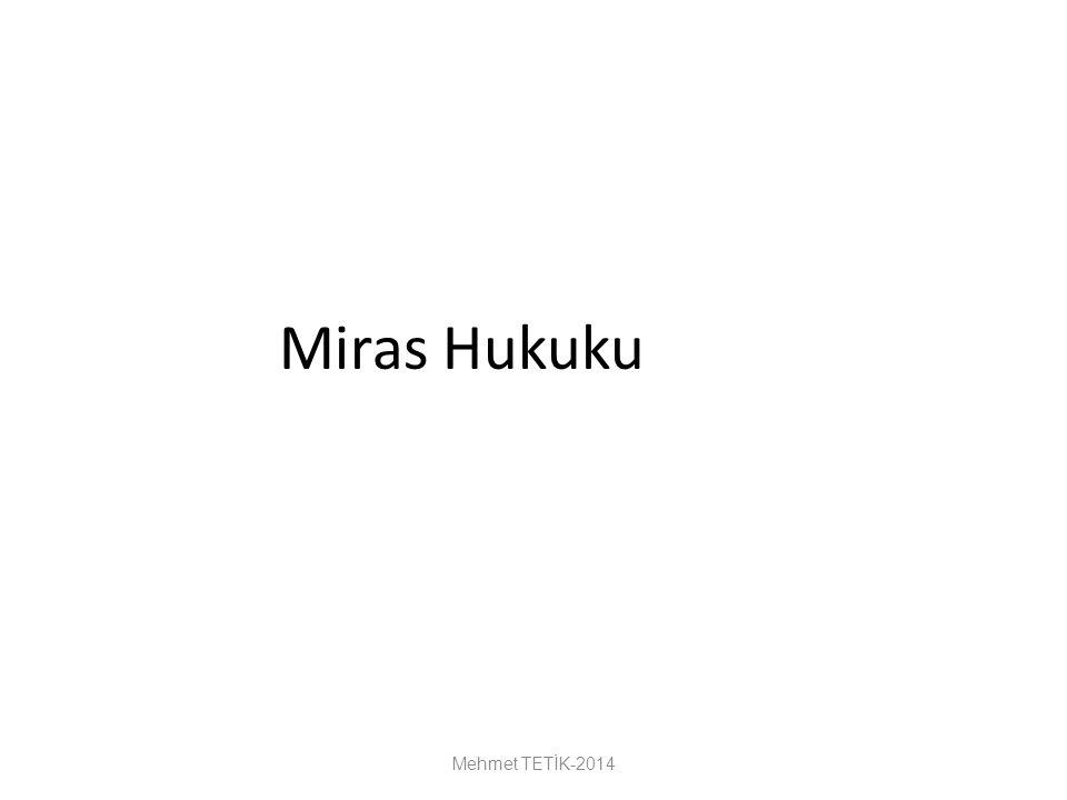 Miras Hukuku Mehmet TETİK-2014