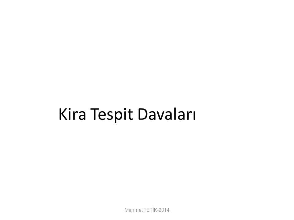 Kira Tespit Davaları Mehmet TETİK-2014