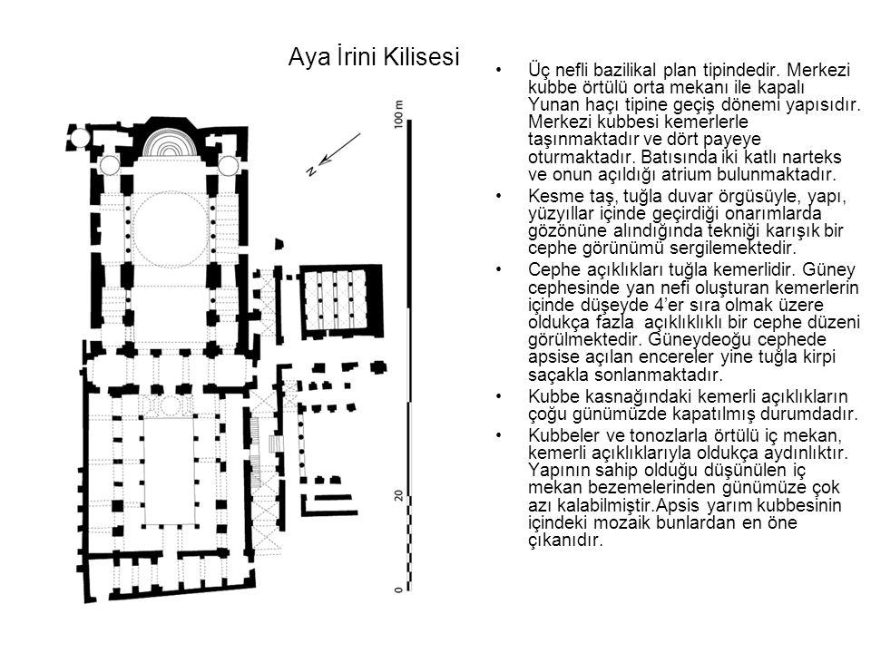 Aya İrini Kilisesi Üç nefli bazilikal plan tipindedir. Merkezi kubbe örtülü orta mekanı ile kapalı Yunan haçı tipine geçiş dönemi yapısıdır. Merkezi k