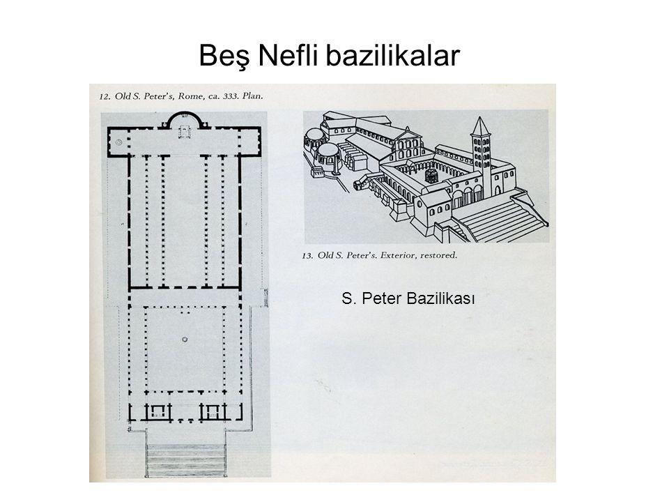 S. Peter Bazilikası Beş Nefli bazilikalar