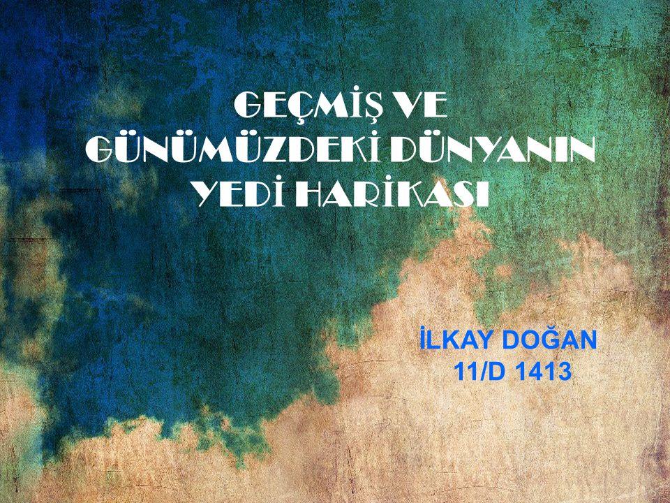 GEÇM İŞ VE GÜNÜMÜZDEK İ DÜNYANIN YED İ HAR İ KASI İLKAY DOĞAN 11/D 1413