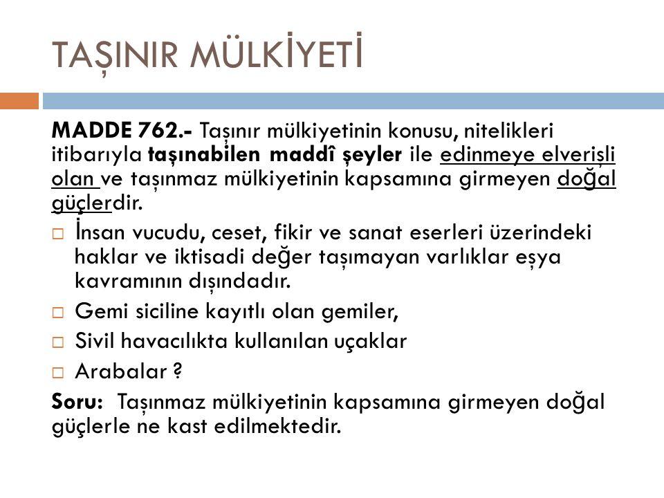 Mülkiyetin Devren Kazanılması (3/1) TMK m.