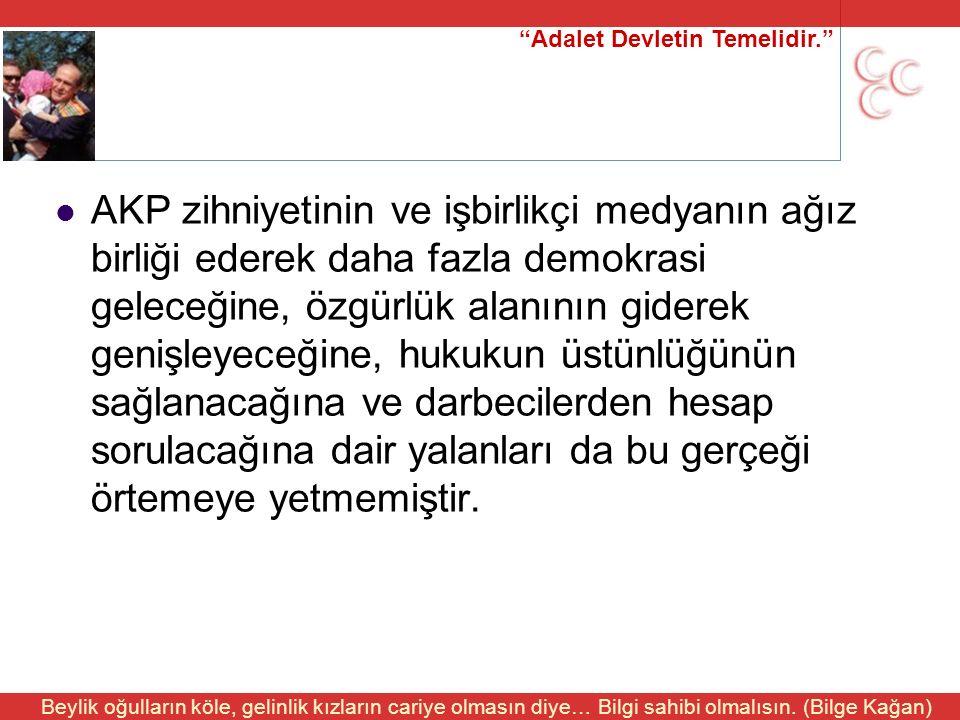 """""""Adalet Devletin Temelidir."""" Beylik oğulların köle, gelinlik kızların cariye olmasın diye… Bilgi sahibi olmalısın. (Bilge Kağan) AKP zihniyetinin ve i"""