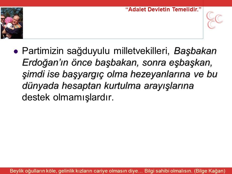 """""""Adalet Devletin Temelidir."""" Beylik oğulların köle, gelinlik kızların cariye olmasın diye… Bilgi sahibi olmalısın. (Bilge Kağan) Başbakan Erdoğan'ın ö"""