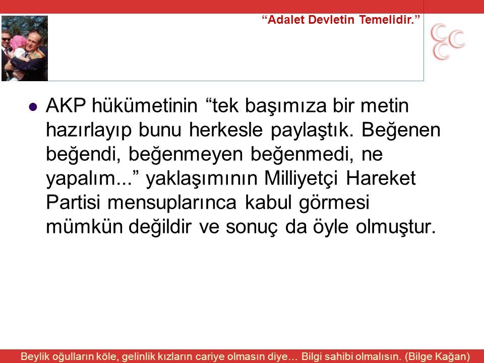 """""""Adalet Devletin Temelidir."""" Beylik oğulların köle, gelinlik kızların cariye olmasın diye… Bilgi sahibi olmalısın. (Bilge Kağan) AKP hükümetinin """"tek"""