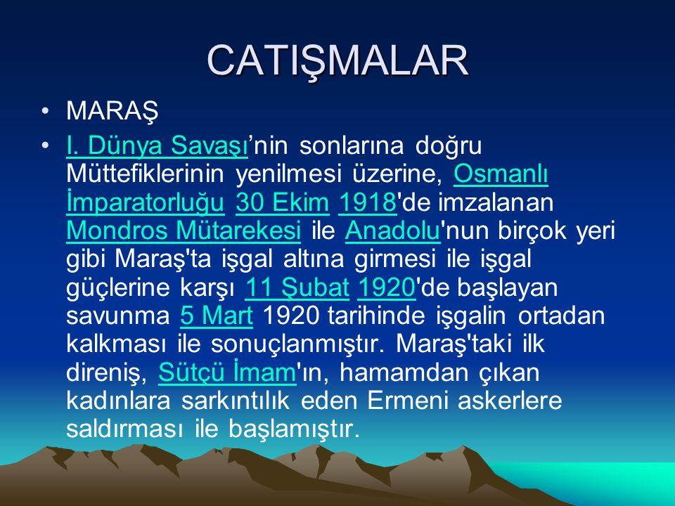 CATIŞMALAR MARAŞ I.