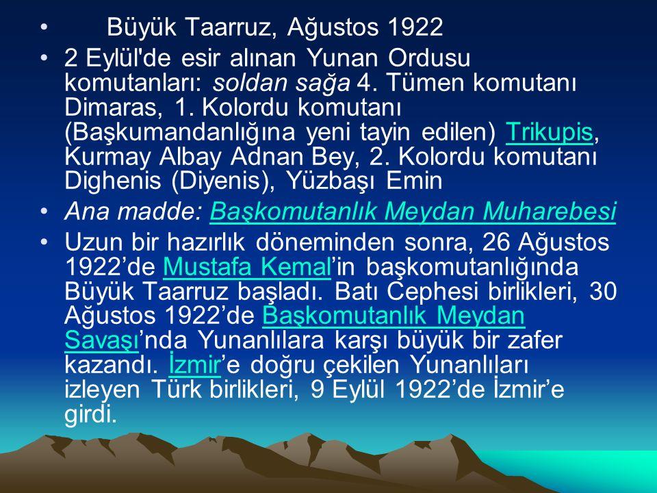 Büyük Taarruz, Ağustos 1922 2 Eylül de esir alınan Yunan Ordusu komutanları: soldan sağa 4.