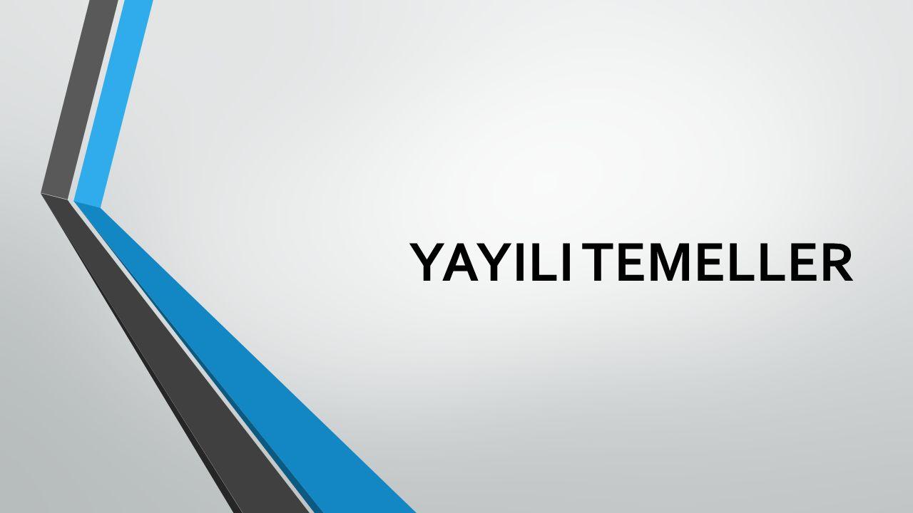 YAYILI TEMELLER