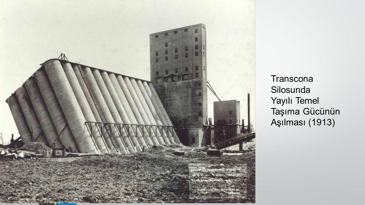 Transcona Silosunda Yayılı Temel Taşıma Gücünün Aşılması (1913)