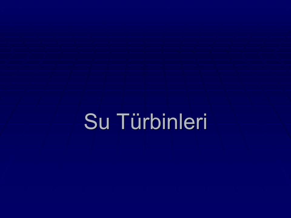 A- Reaksiyon türbinleri: Bu tip türbinler esas olarak suyun basınç enerjisinden yararlanmaktadır.